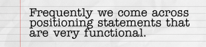 Functional positioning statement paper rip.